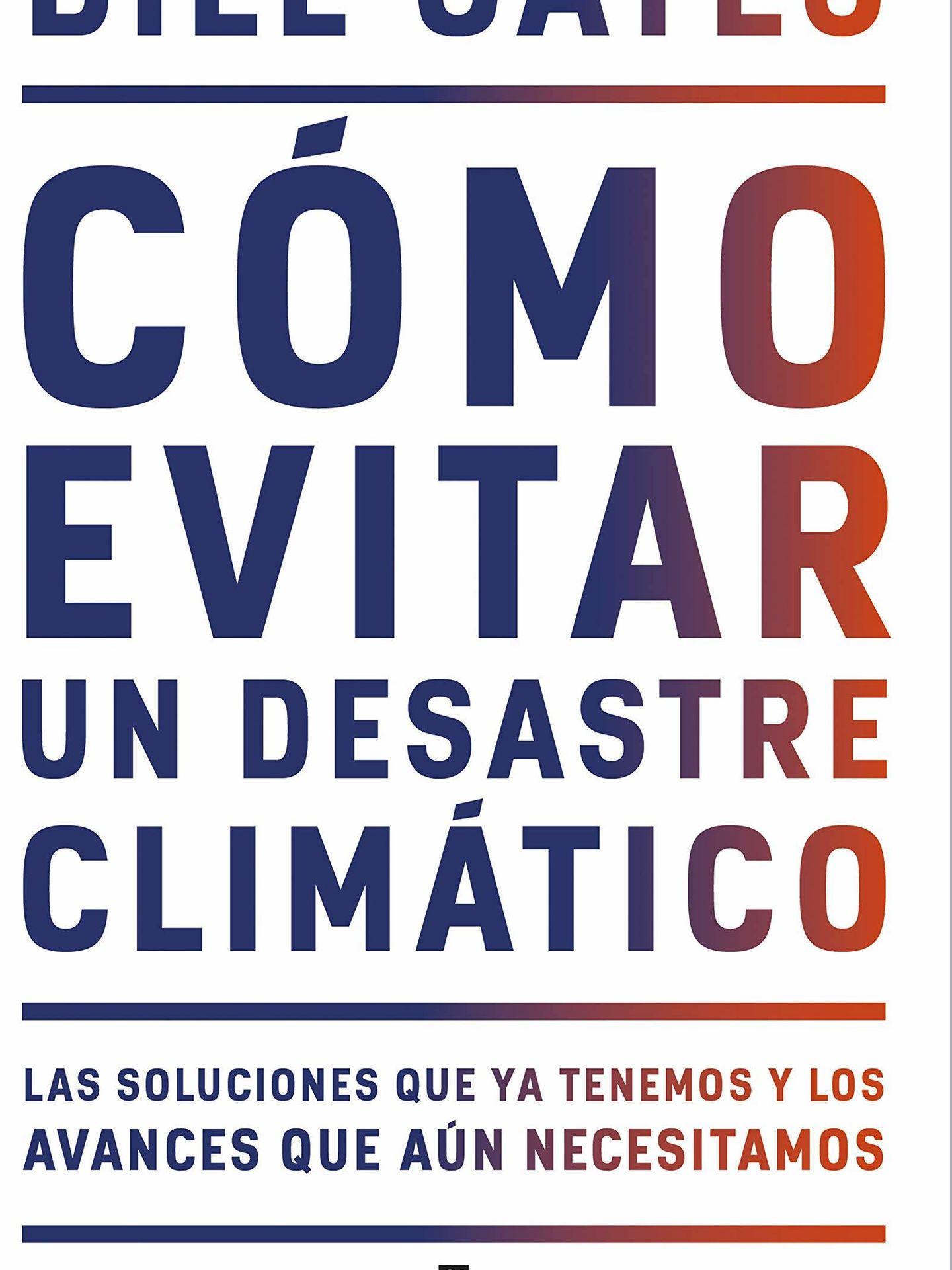 'Cómo evitar un desastre climático'. (Plaza & Janés)