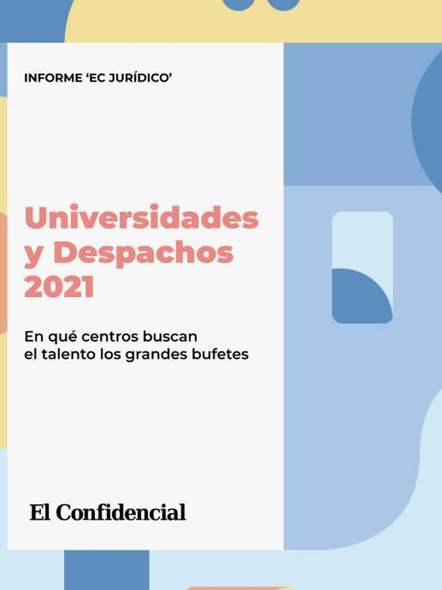Pincha en la imagen para descargar el informe 'Universidades y despachos'.