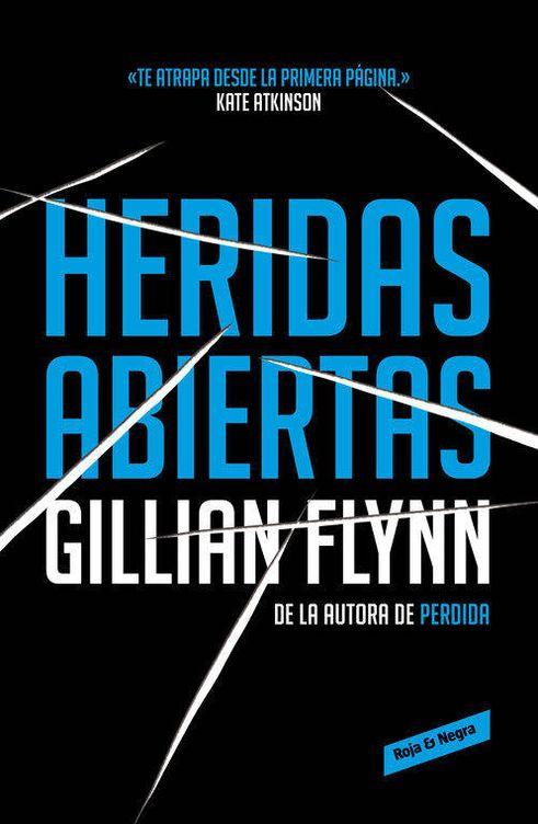 Foto: 'Heridas Abiertas', Gillian Flynn. De Bolsillo.