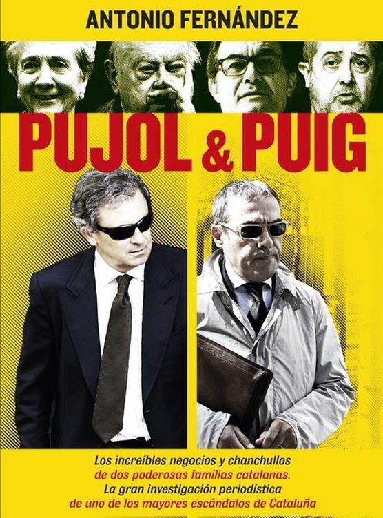Foto: Portada del libro 'Pujol & Puig' del periodista Antonio Fernández.