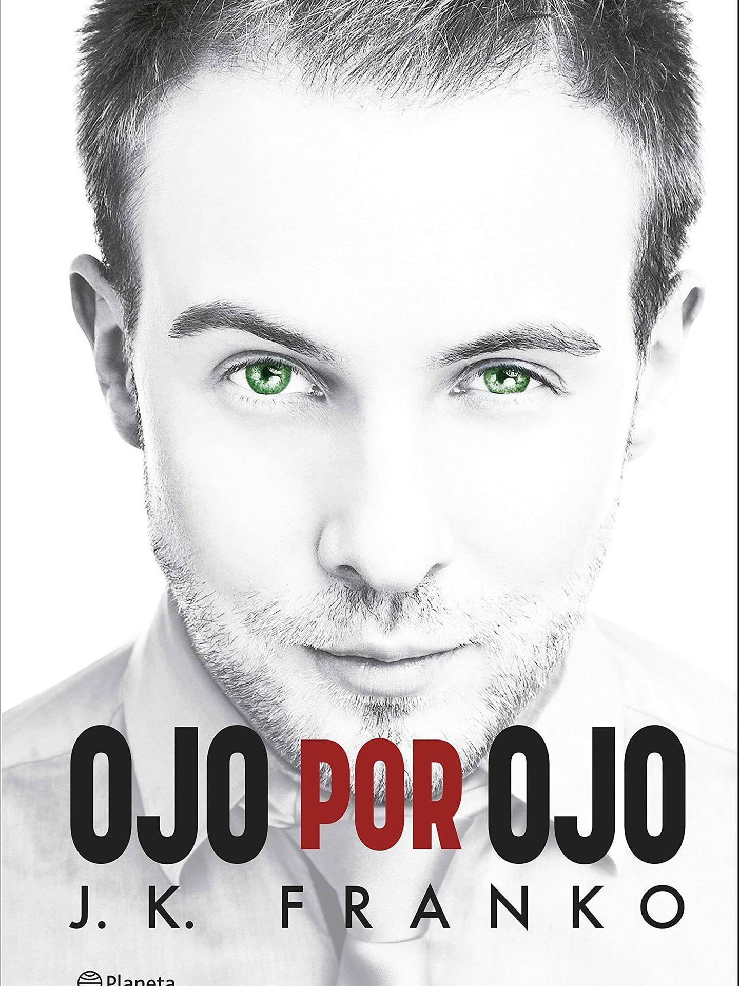 'Ojo por ojo', de J.K Franko