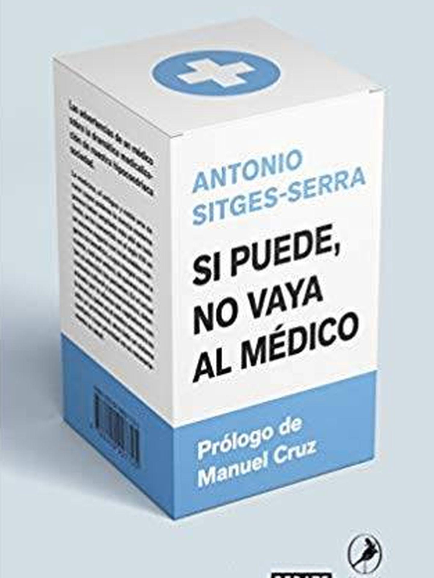 'Si puede, no vaya al médico' (Debate).