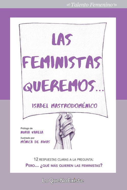 Resultado de imagen para 'Feminismos y LGTB. Â¡Imparables!' (Astronave) https://www.elconfidencial.com/multimedia/album/cultura/2018-08-10/feminismo-libros-ensayo_1602187/#2