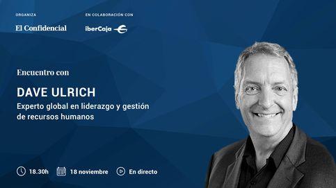 Encuentro con Dave Ulrich: Hablemos de liderazgo y de recursos humanos