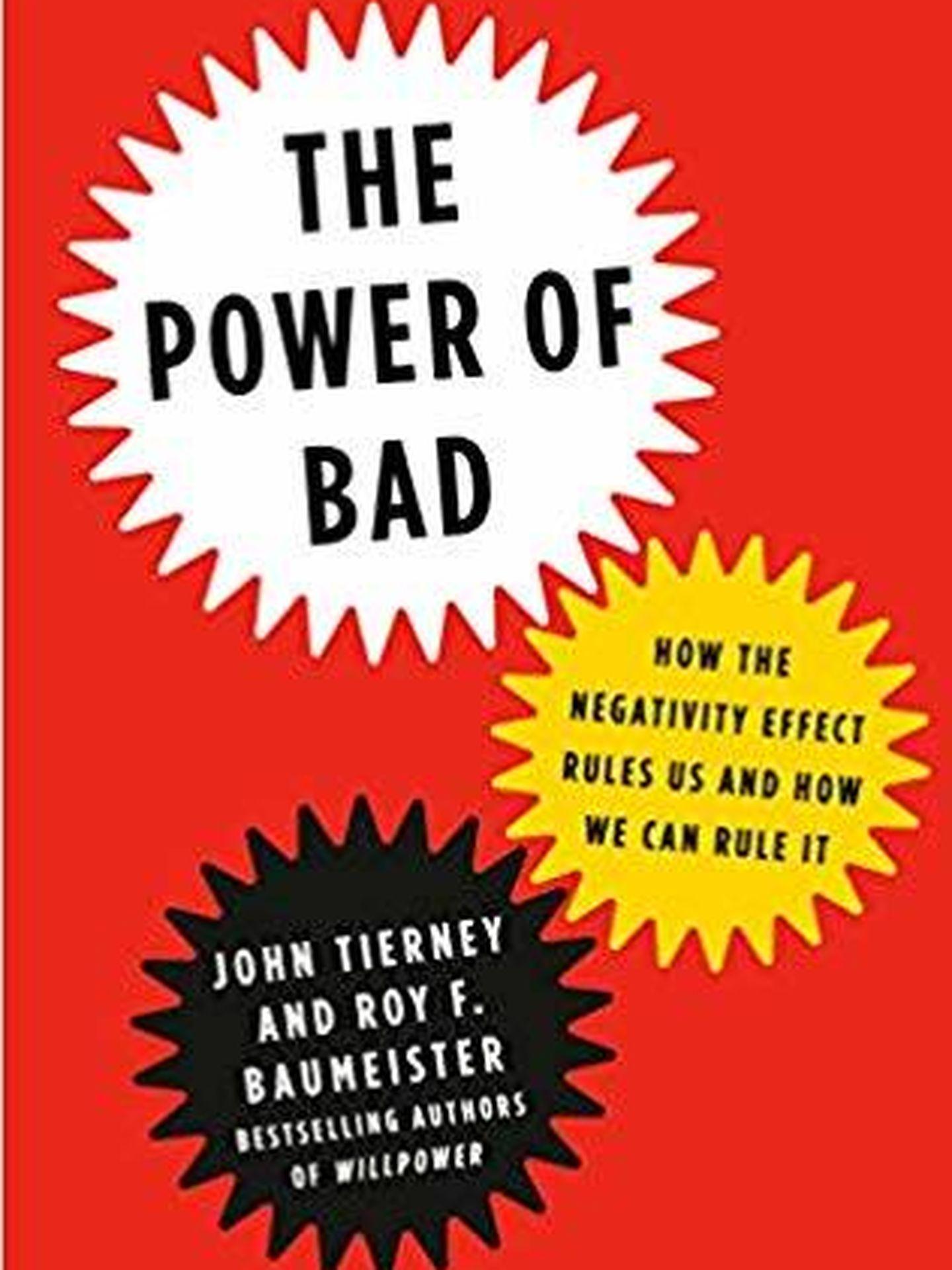 Portada de 'The Power of Bad', de John Tierney y Roy Baumeister.