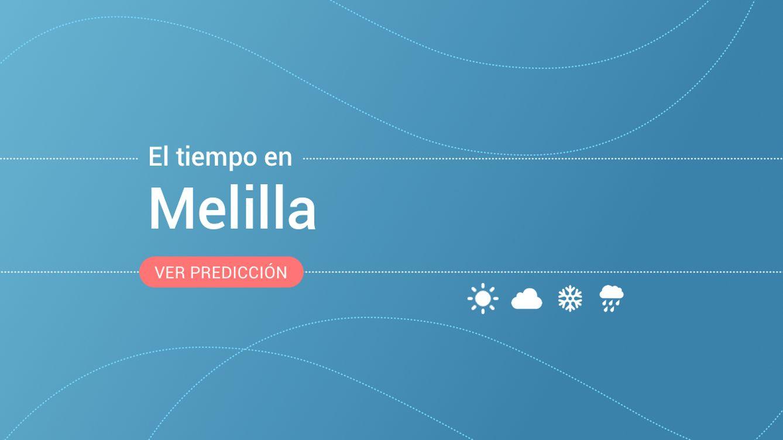 El tiempo en Melilla: previsión meteorológica de hoy, lunes 16 de septiembre