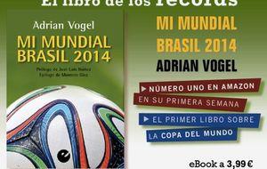 El Mundial del triunfo de Alemania y el fracaso de Brasil ya está en un libro