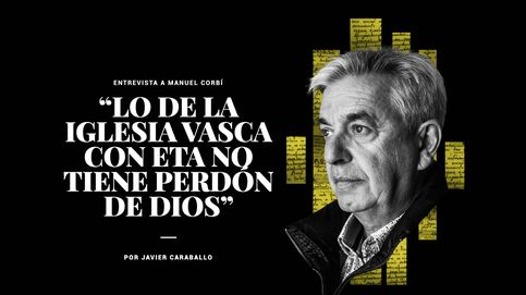 """Manuel Sánchez Corbí: """"Lo de la Iglesia Vasca con ETA no tiene perdón de Dios'"""