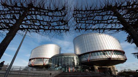 Estrasburgo zarandea al Supremo por su disparidad de criterio ante casos idénticos