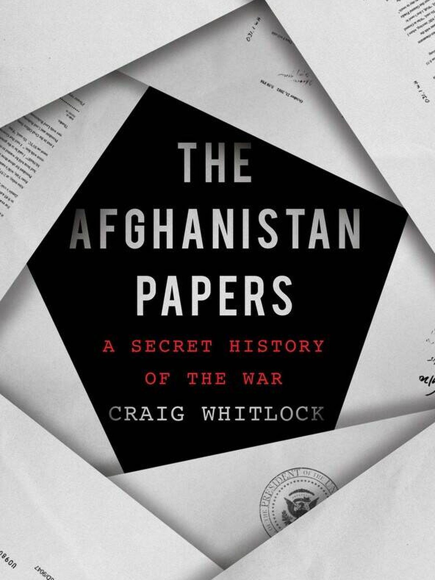 Portada del libro 'The Afghanistan Papers'. (Foto cedida)