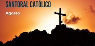 Post de Santoral católico de agosto: los santos a los que la Iglesia venera en un mes de verbenas