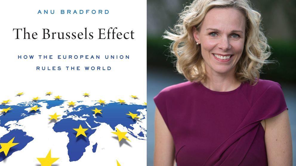 Así domina el mundo la Unión Europea, según la creadora del 'efecto Bruselas'