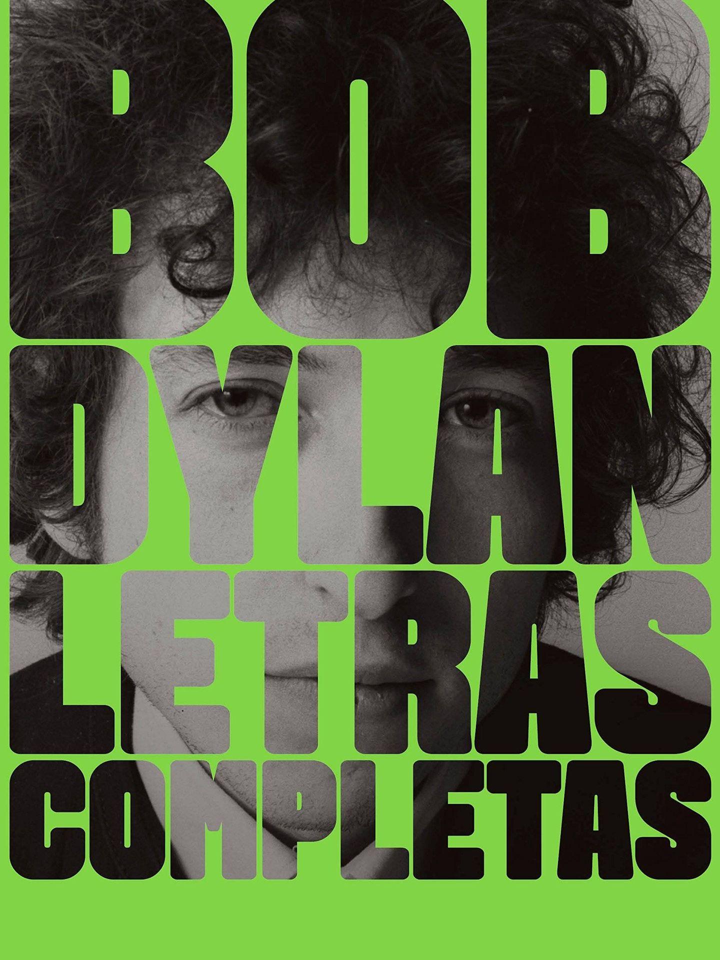 'Bob Dylan. Letras completas'.