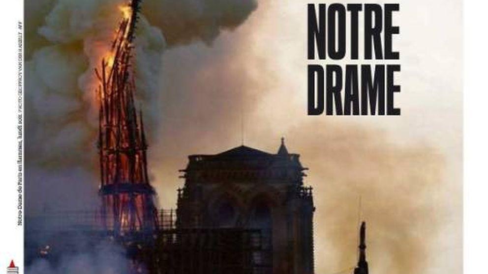 El incendio de Notre Dame, protagonista de todas las portadas de la prensa