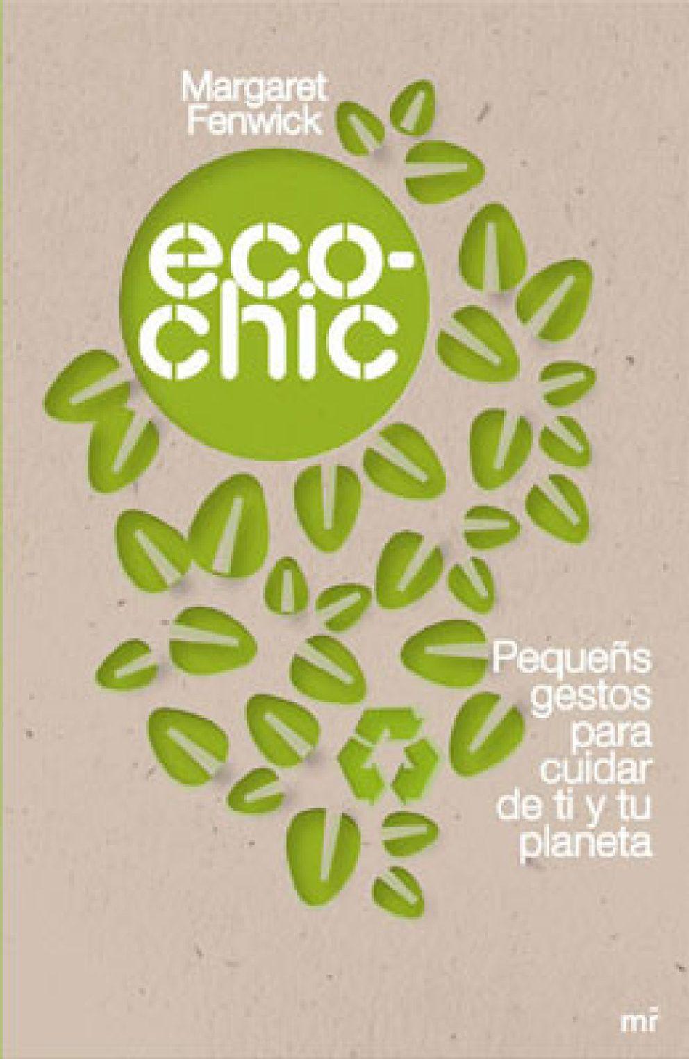 Foto: Ser Eco-Chic está de moda