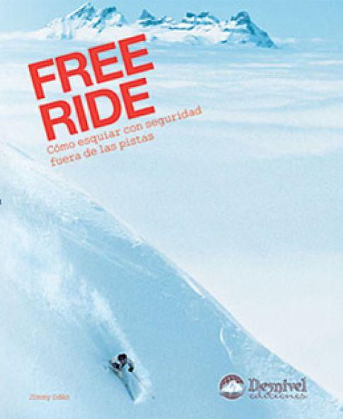 Free ride c mo esquiar con seguridad fuera de las pistas for Fuera de pista madrid
