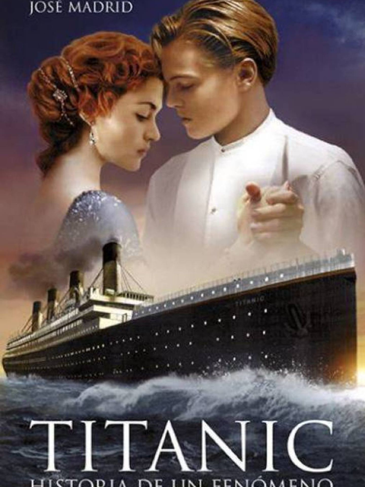 Portada de 'Titanic'. Historia de un fenómeno'