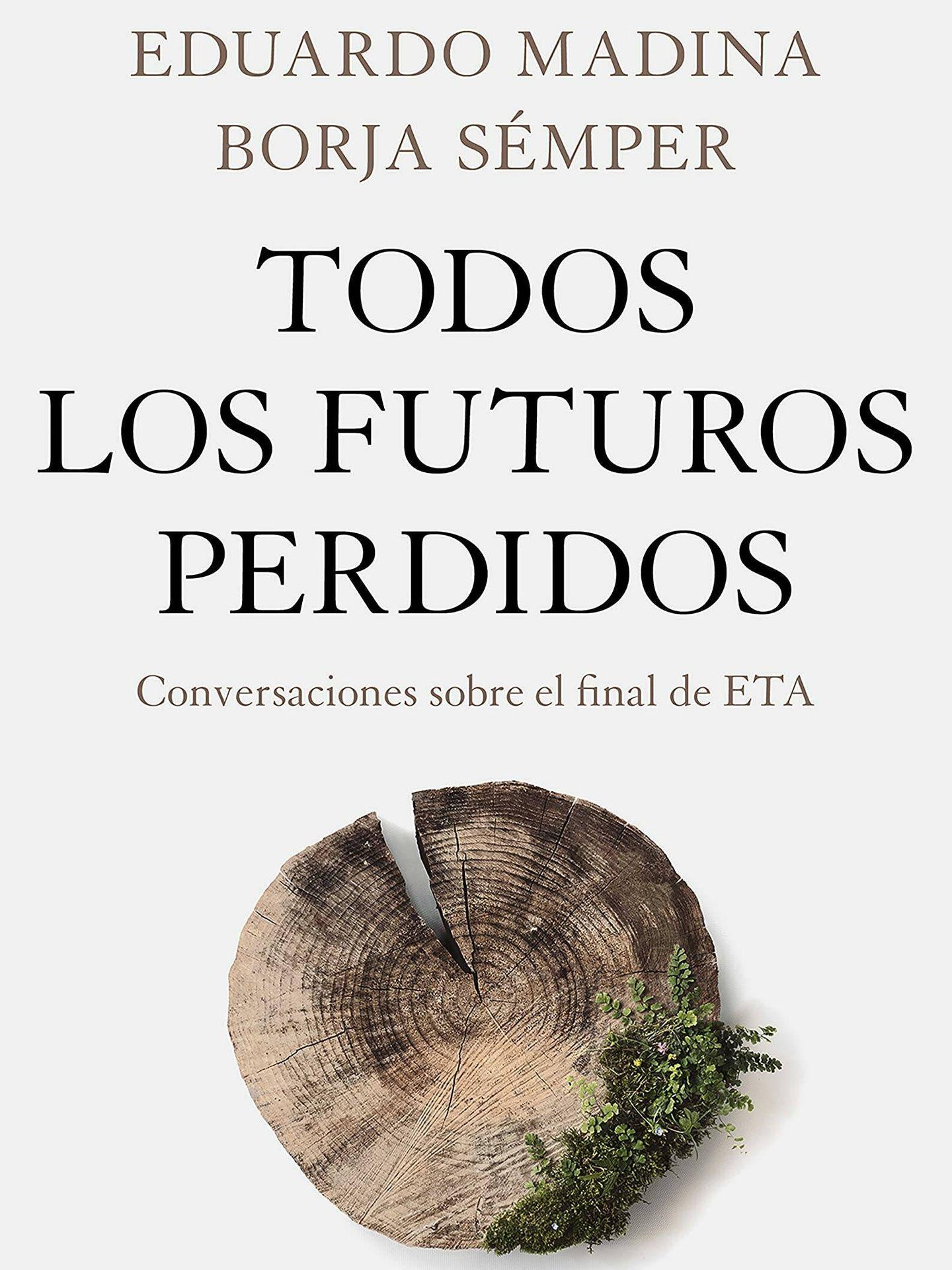'Todos los futuros perdidos' (Plaza & Janés)