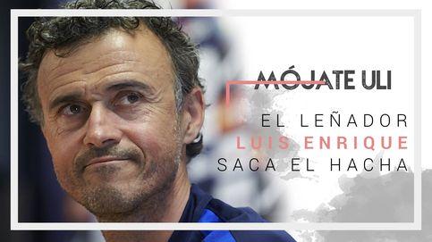 El eslogan del leñador Luis Enrique para dar caña al vestuario de España