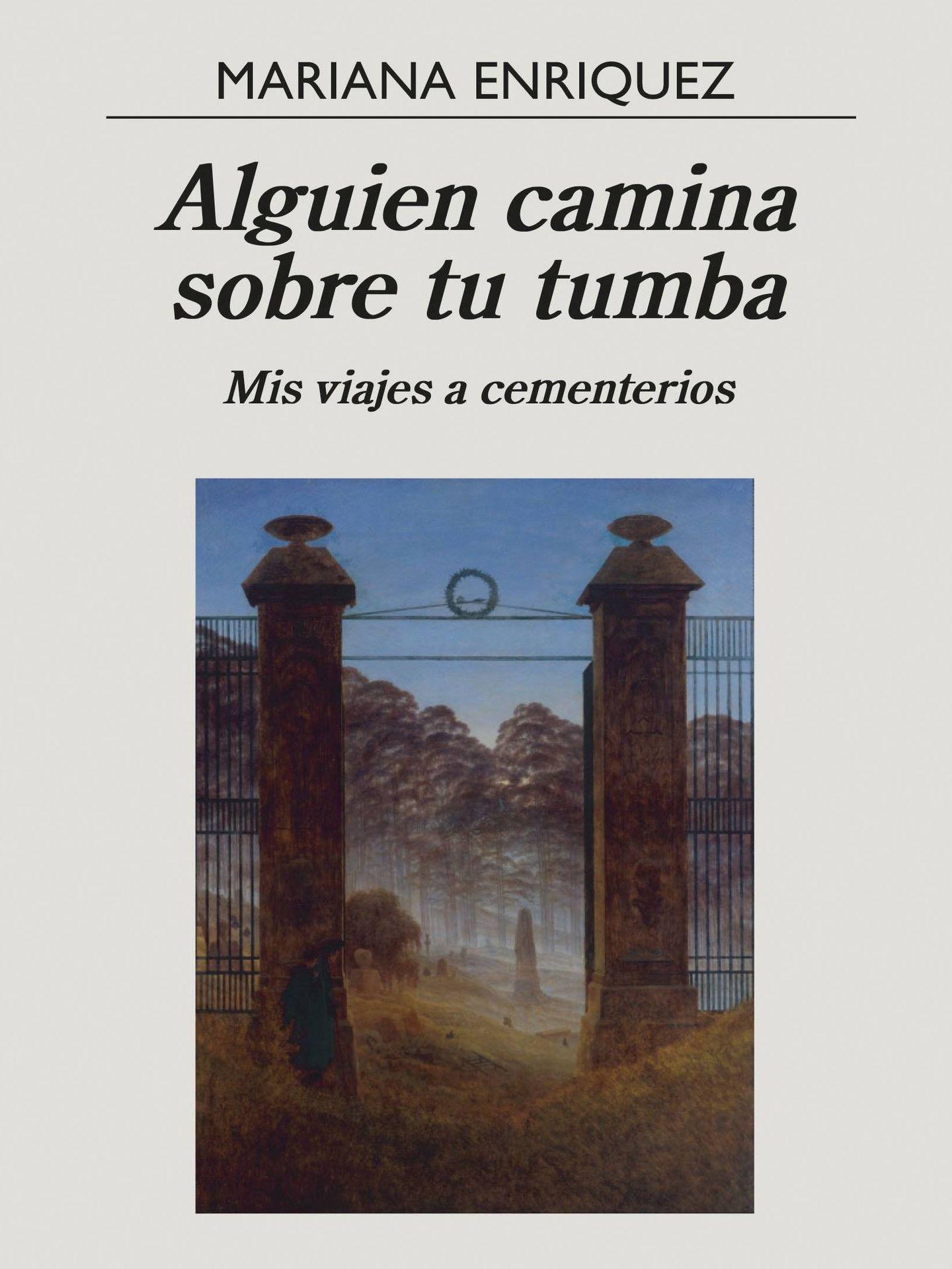 'Alguien camina sobre tu tumba' (Anagrama)