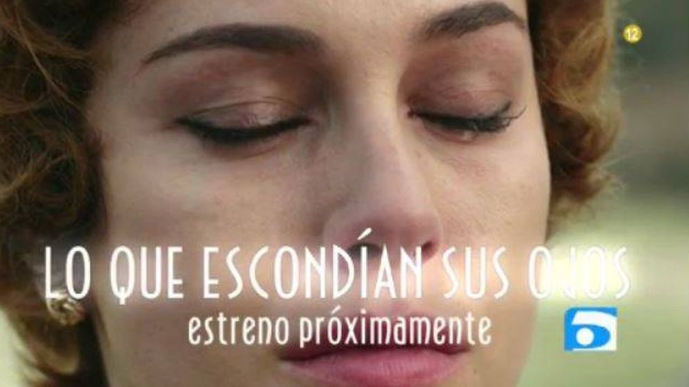 Telecinco estrenará 'Lo que escondían sus ojos' a finales de noviembre