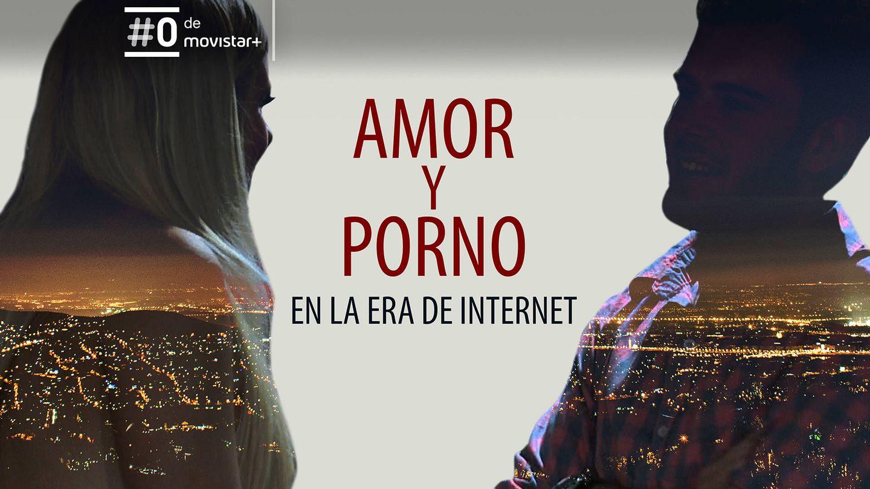 Imagen promocional de 'Amor y porno en la era de internet'. (Movistar+)