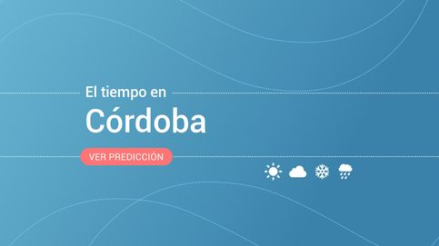 El tiempo en Córdoba: previsión meteorológica de hoy, lunes 9 de septiembre