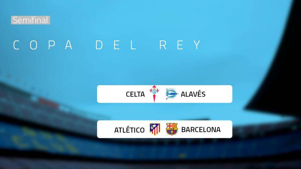 Atlético-Barcelona y Celta-Alavés, en las semifinales de la Copa del Rey