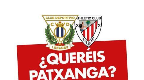El Leganés reta al Athletic: ¿Queréis patxanga? En Butarque, pues