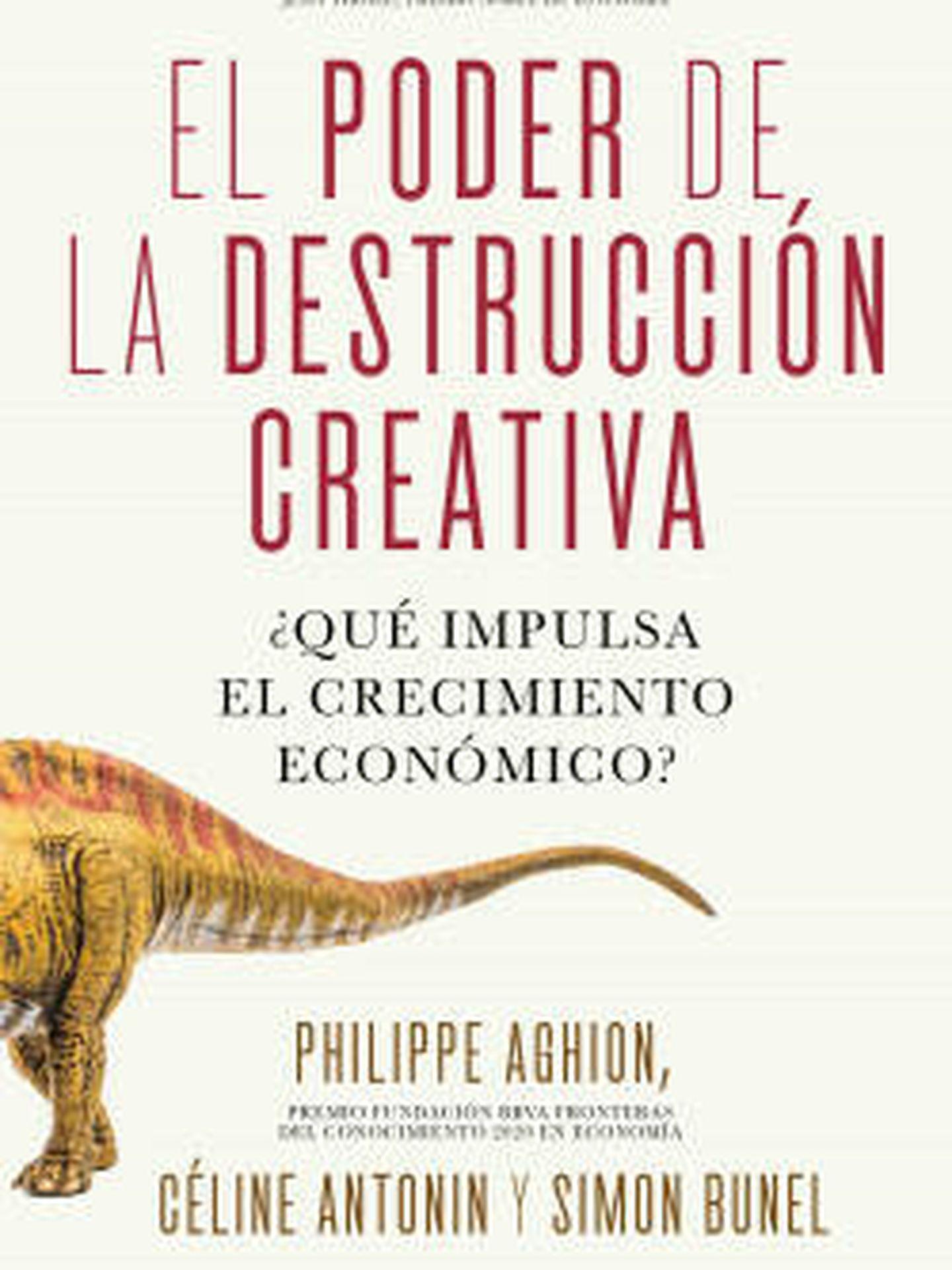 Portada del último libro de Philippe Aghion. (Deusto)