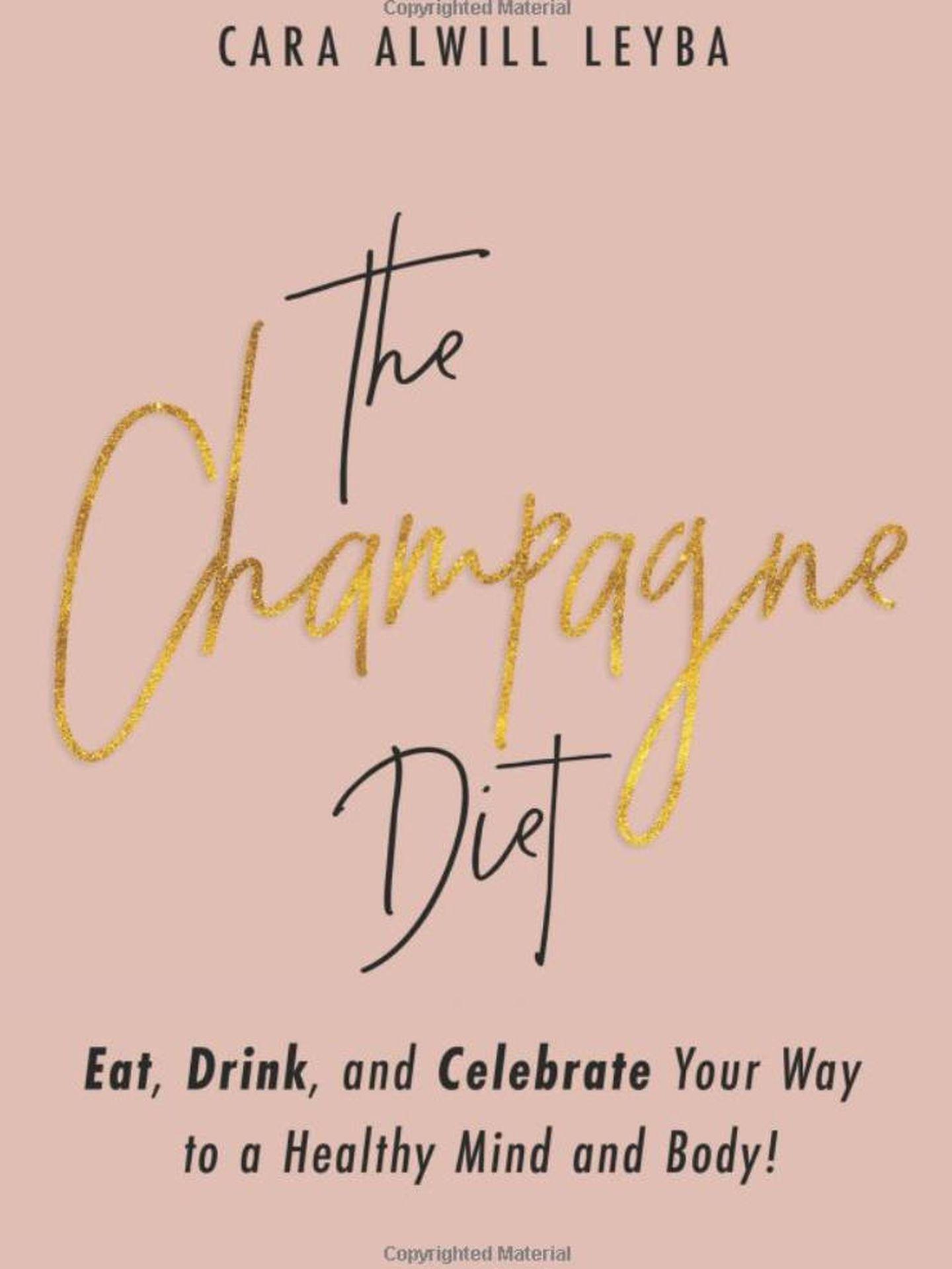 El libro de Cara Alwill Leyba 'La dieta del champán'