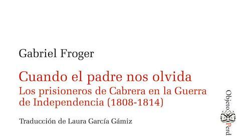 Cuando España confinó a miles de franceses en la isla de La Cabrera