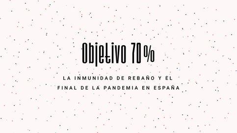 Objetivo 70: la inmunidad de rebaño y el final de la pandemia en España