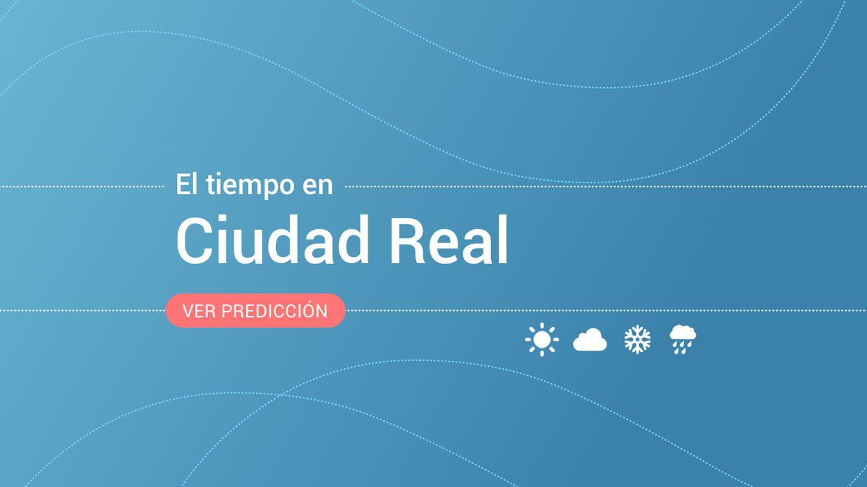 El tiempo en Ciudad Real: previsión meteorológica de hoy, jueves 14 de noviembre