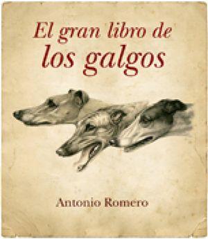 Foto: El gran libro de los galgos: el perro atleta