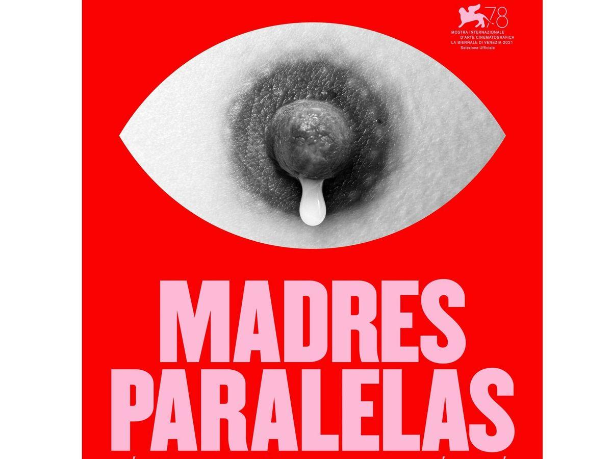 Foto: El cartel promocional de 'Madres paralelas'