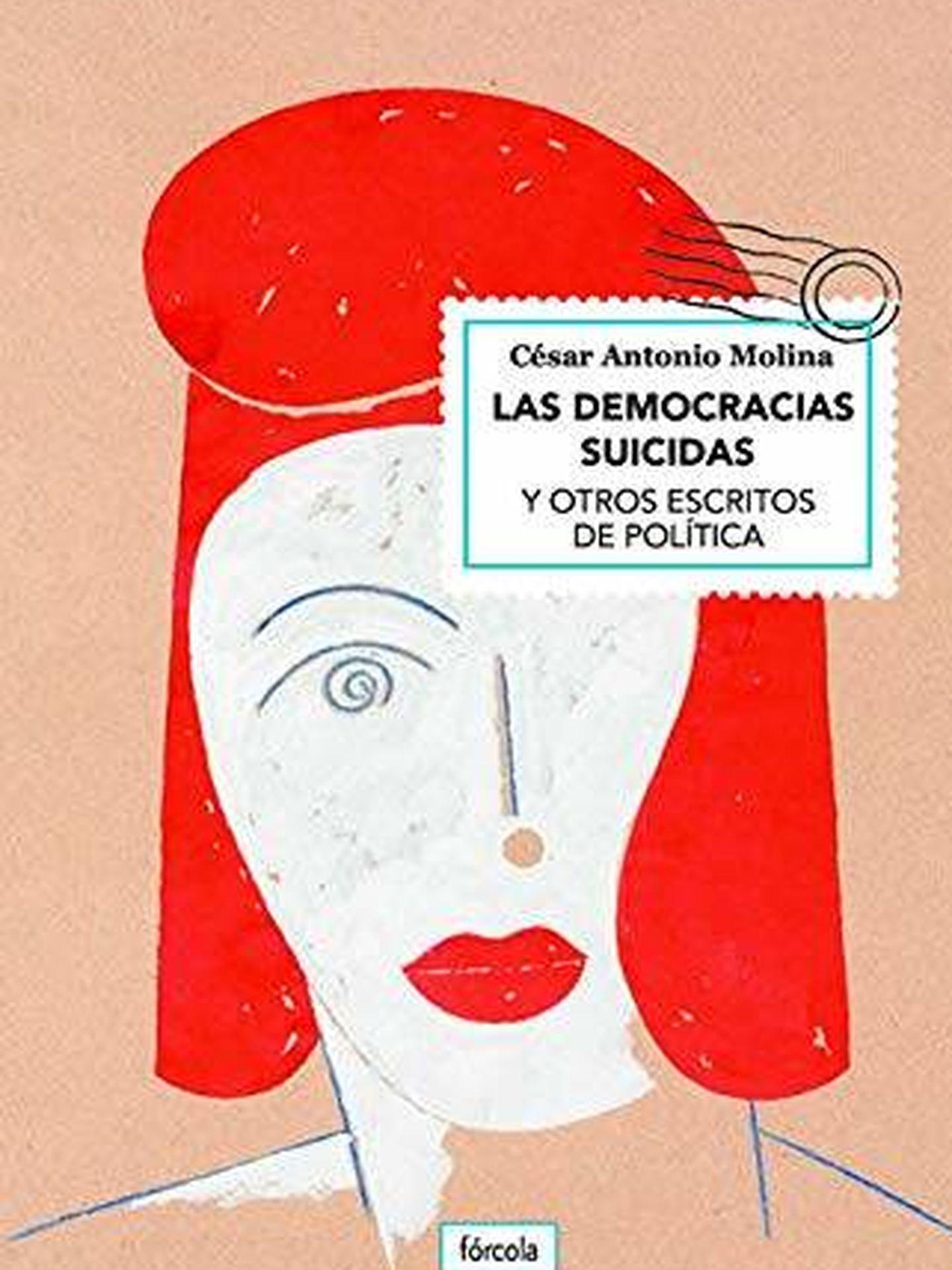 'Las democracias suicidas. (Fórcola)