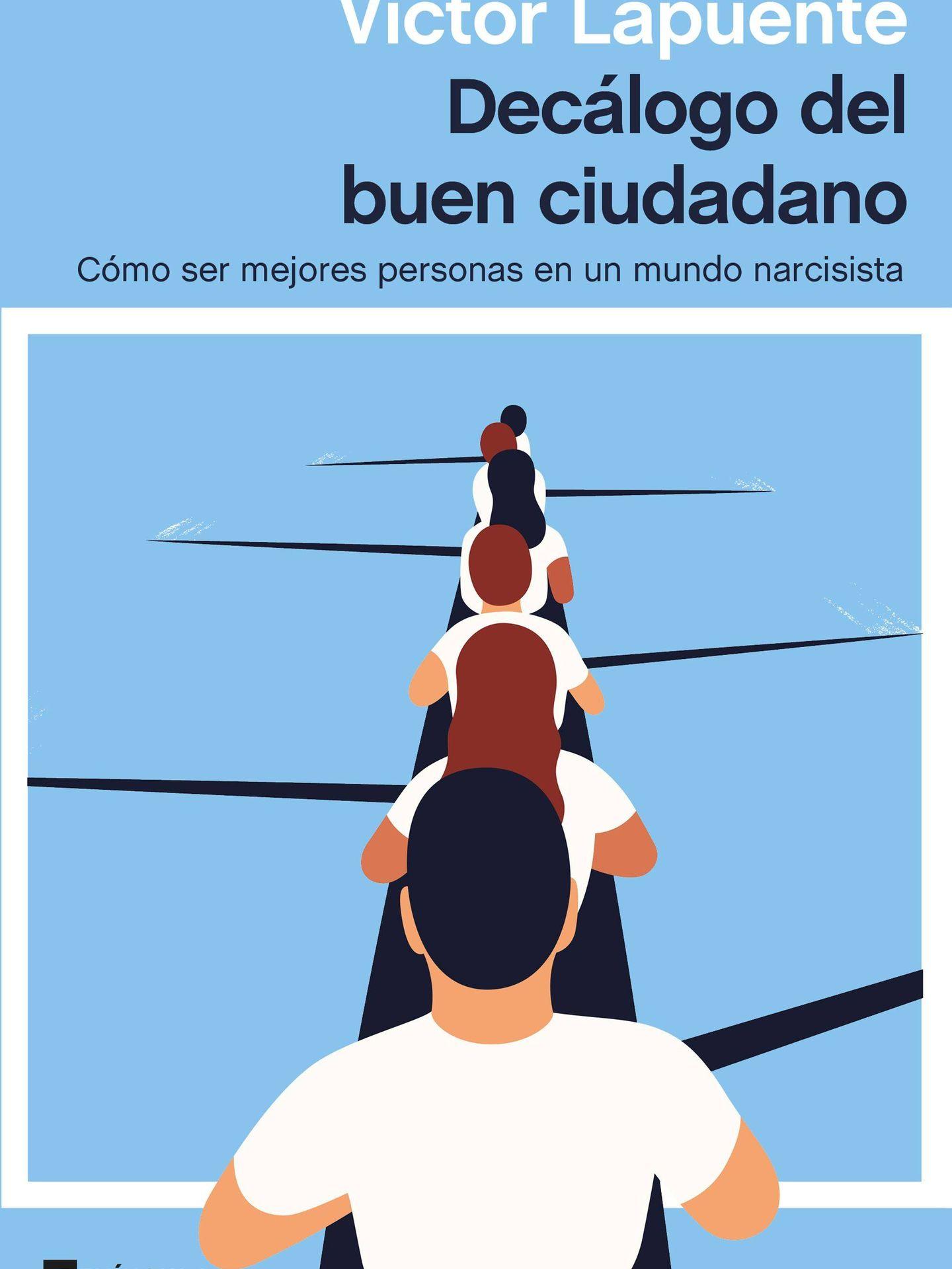 'Decálogo del buen ciudadano', libro de Víctor Lapuente. (Península)