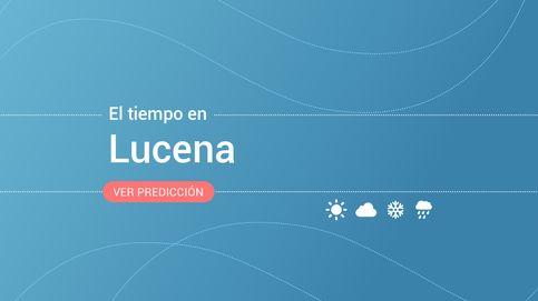 El tiempo en Lucena: previsión para hoy, mañana y los próximos días
