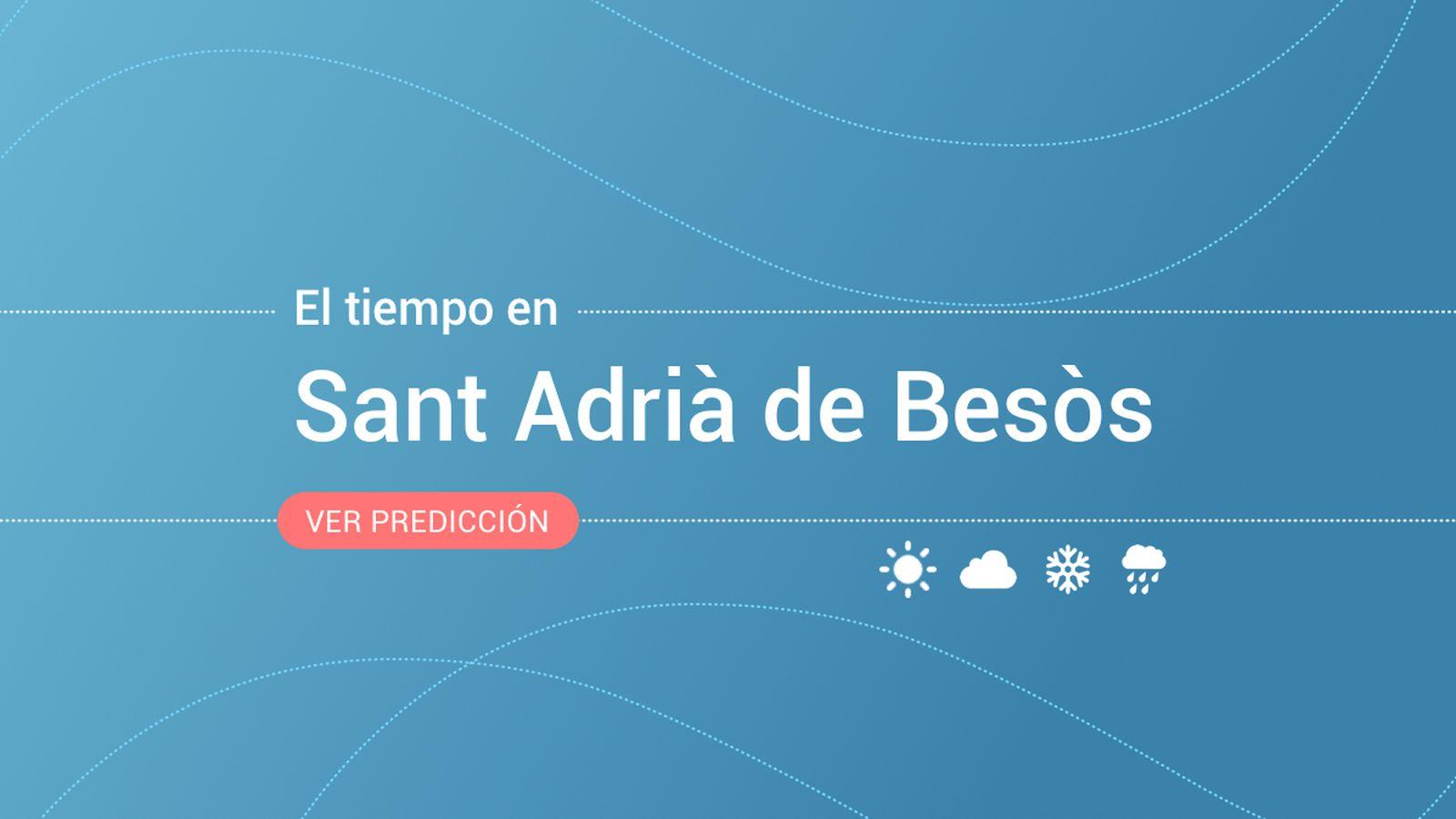 Foto: El tiempo en Sant Adrià de Besòs. (EC)