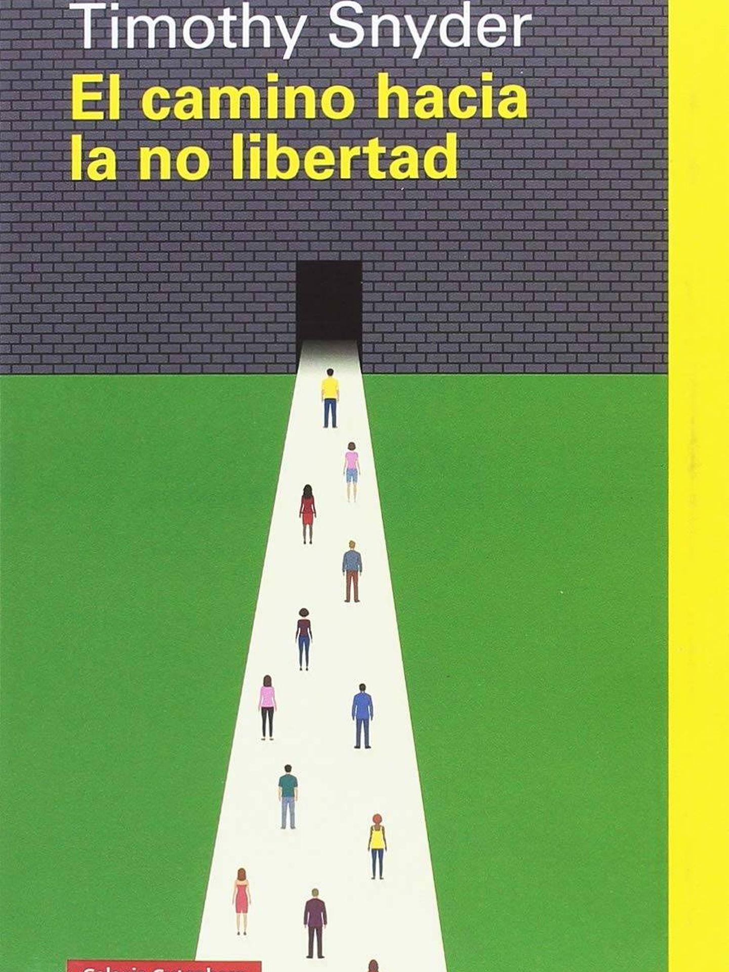'El camino hacia la no libertad' (Galaxia).