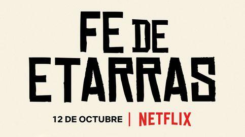 Póster y tráiler de 'Fe de etarras' en Netflix