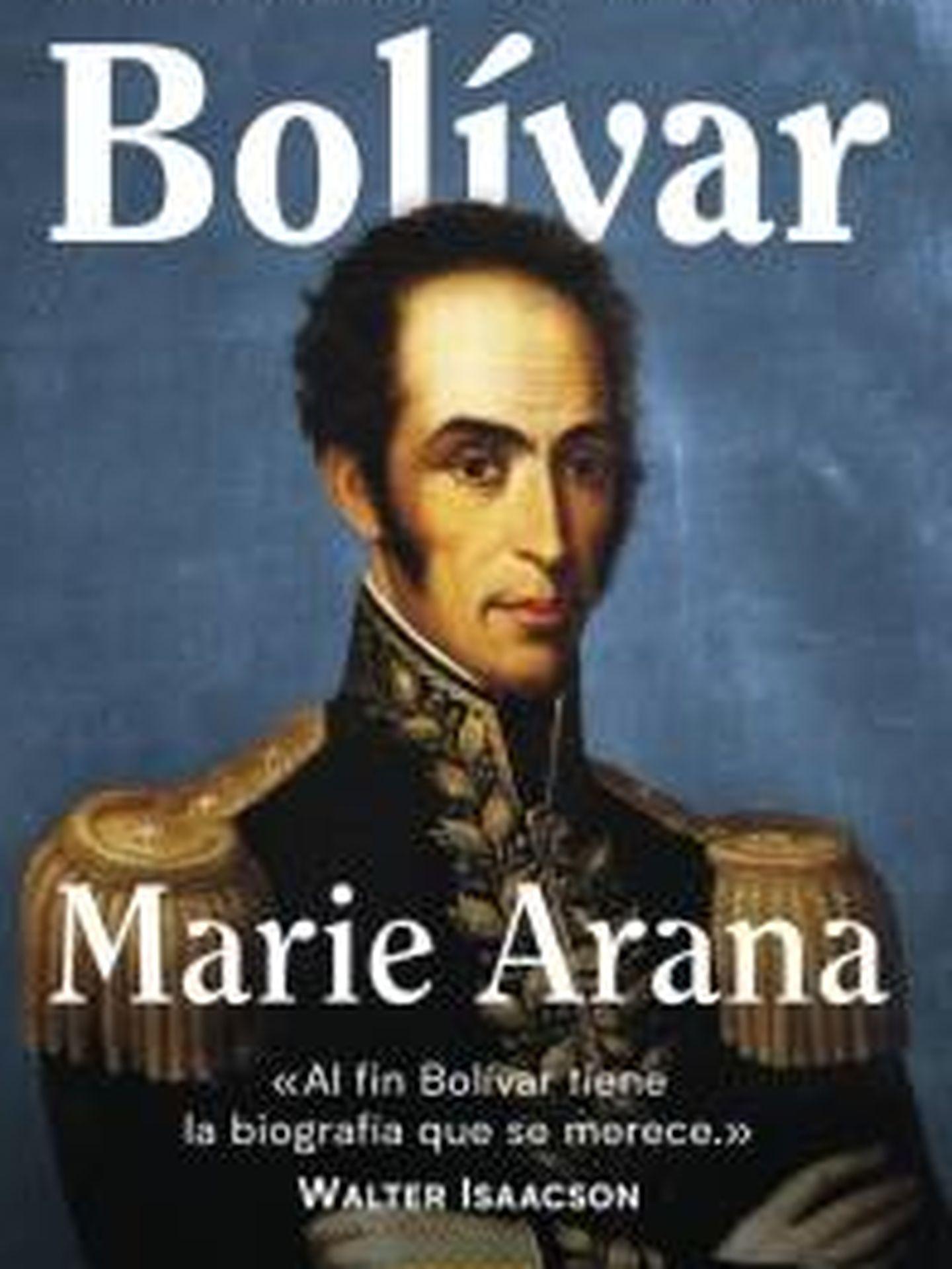 Bolívar, de Marie Arana