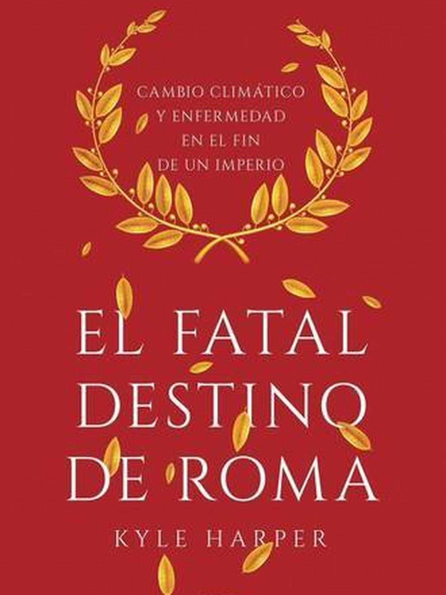 'El fatal destino de Roma'.