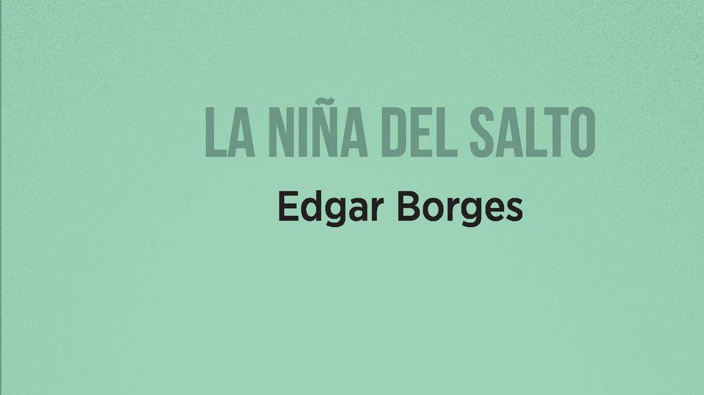 Foto: Extracto de la portada de 'La niña del salto' de Edgar Borges. (Ediciones Carena)