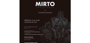 Post de Ramón Bilbao presenta 'Mirto Experience'
