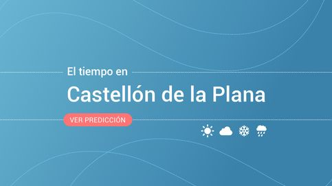 El tiempo en Castellón de la Plana: esta es la previsión para este martes, 8 de octubre