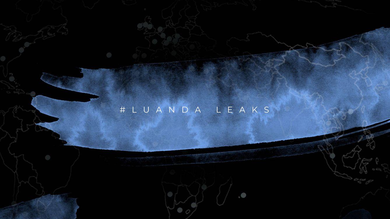 Luanda Leaks: las siete claves para entender la nueva investigación del ICIJ
