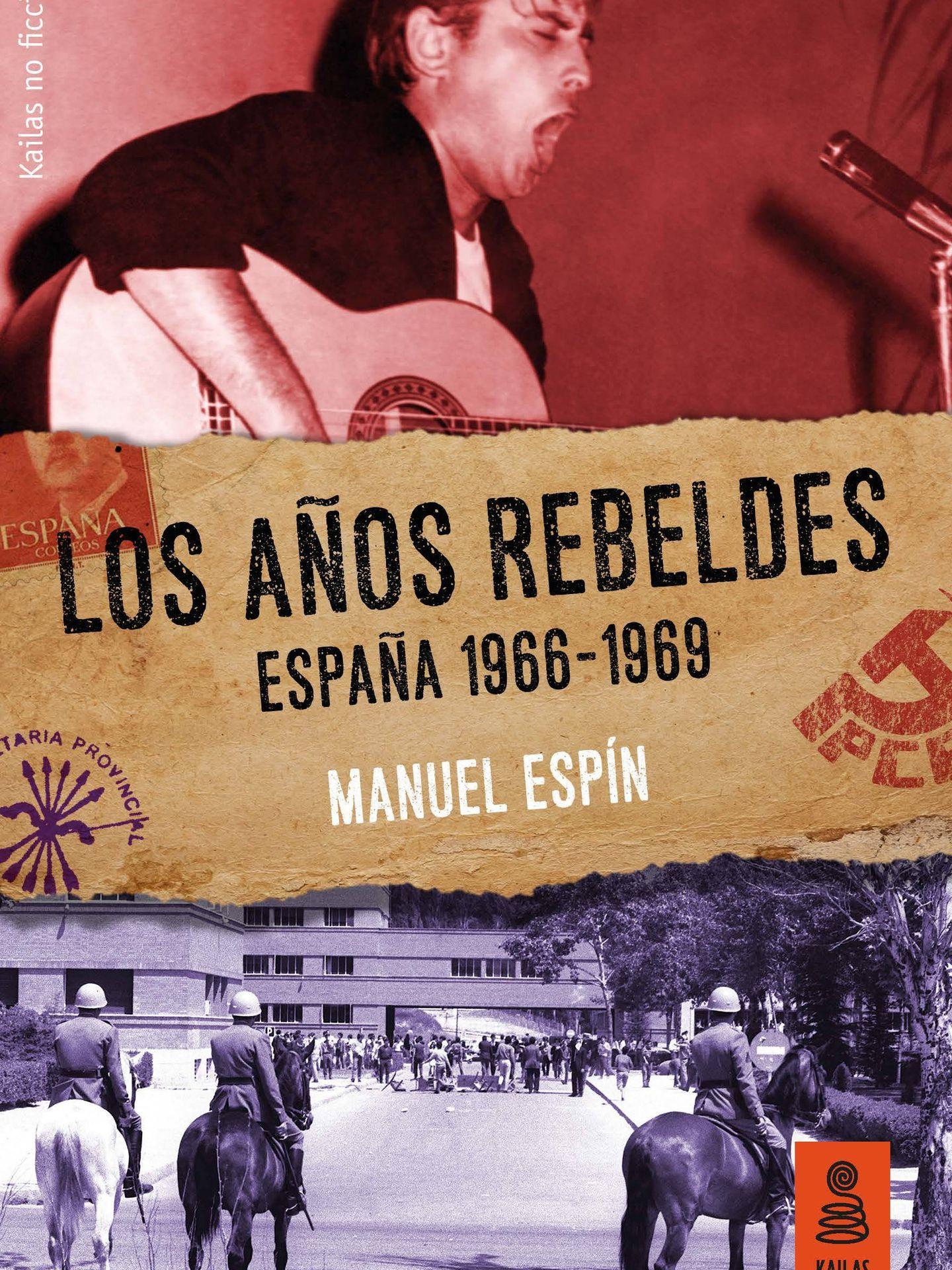 'Los años rebeldes: España 1966-1969'. (Kailas)