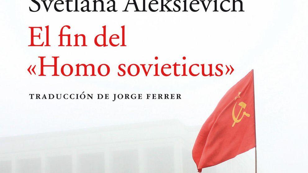 El fin del 'homo sovieticus': réquiem por el comunismo